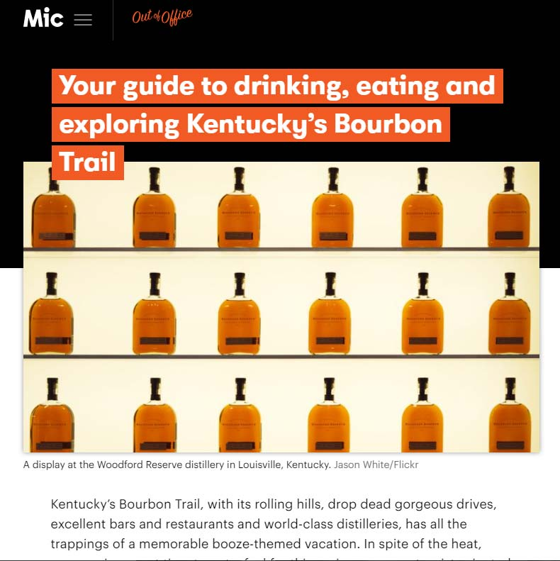 Mic: Your Guide to Drinking, Eating and Exploring Kentucky's Bourbon Trail